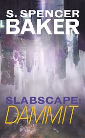 cover image for Slabscape: Dammit